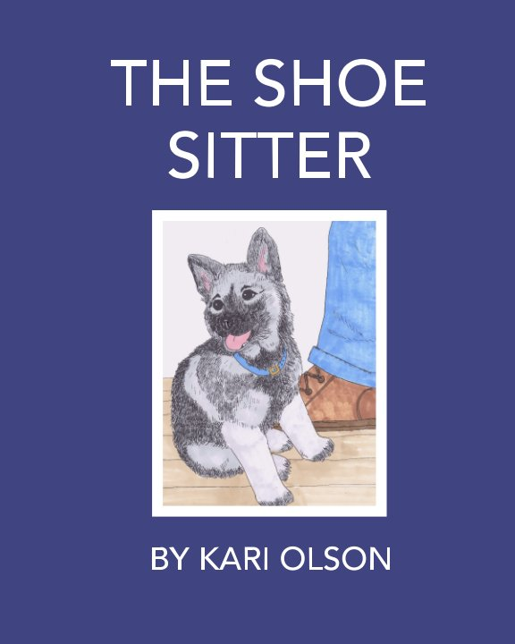 The Shoe Sitter – Norwegian Elkhound Children's Book